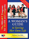 A Woman's Guide to Saving Her Own Life